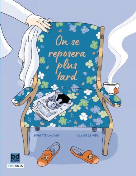 """Couverture de la bande dessinée """"On se reposera plus tard"""" écrite par Brigitte Luciani et illustrée par Claire Le Meil"""